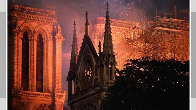 Catedral de Notre Dame, cuando la historia se vuelve cenizas