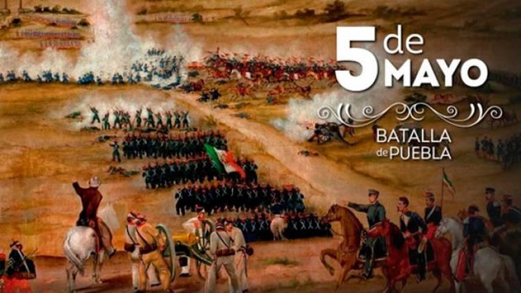 El 5 de mayo se conmemora la Batalla de Puebla